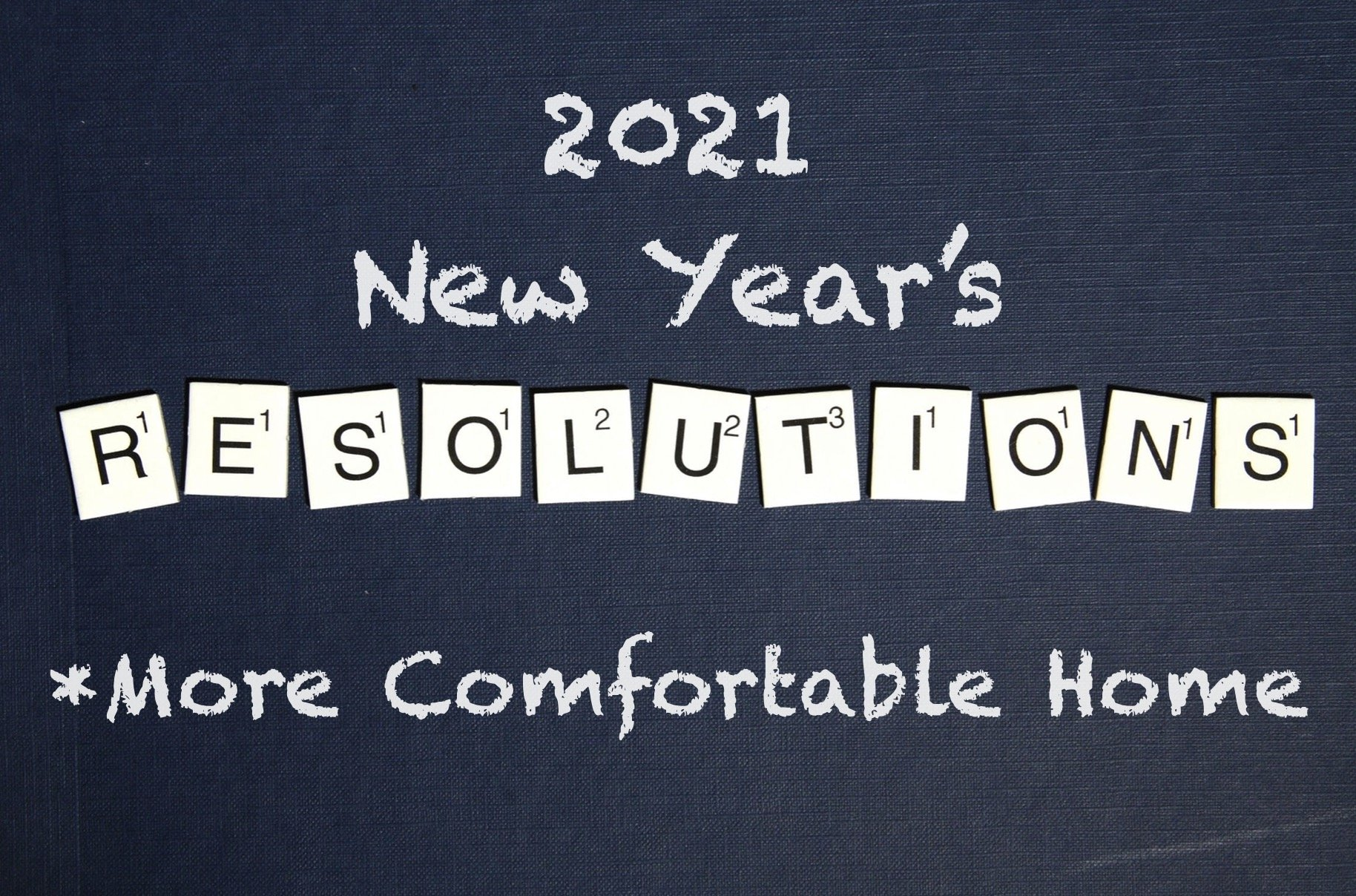 Resolve to Have a More Comfortable and Energy Efficient Home in 2021 - Home Window Tinting in Denver, CO